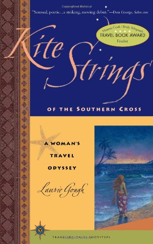 kite-strings-of-the-southern-cross-a-womans-travel-odyssey-a-young-womans-odyssey-travelers-tales-fo