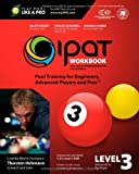 img - for IPAT Level 3 Workbook: International Playing Ability Test - Pool Training for Beginners, Advanced Players and Pros book / textbook / text book