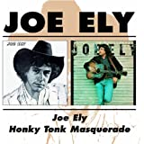 Joe Ely -  Joe Ely / Honky Tonk Masquerade