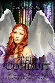 The Conduit (The Gryphon Series)