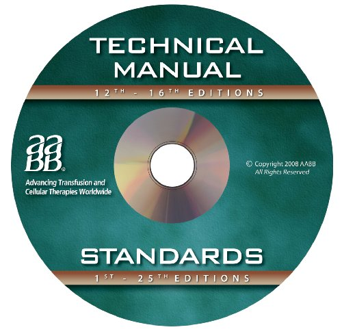 Technical Manual and Standards for Blood Banks and Transfusion Services on CD-ROM