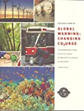 Discussion Course on Global Warming: Changing Course
