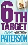 6th Target (Womens Murder Club 6) zum besten Preis