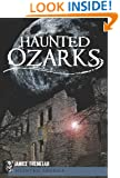 Haunted Ozarks (Haunted America)