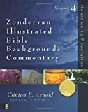 Zondervan Illustrated Bible Backgrounds Commentary - Hebrews to Revelation Vol.4