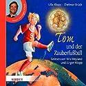 Tom und der Zauberfußball Hörbuch von Ulla Klopp, Dietmar Brück Gesprochen von: Nils Weyland, Jürgen Klopp