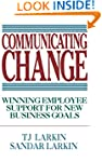 Communicating Change: Winning Employe...