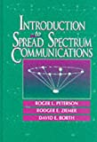Introduction to Spread Spectrum Communications (0024316237) by Rodger E. Ziemer