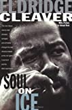 Soul on Ice [Paperback] [1999] Eldridge Cleaver