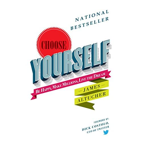 Choose Yourself!                                                                                                                                                                    Kindle Edition
