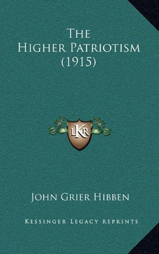 The Higher Patriotism (1915)