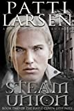 Steam Union (The Hayle Coven Destinies Book 2)