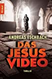 Das Jesus Video (342663239X) by Andreas Eschbach