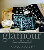 Glamour at Home (Erika Knight Collectables) (1844005100) by Knight, Erika