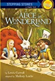 Lewis Carroll Alice in Wonderland (Stepping Stone Books (Paperback))