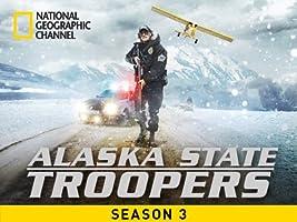 Alaska State Troopers Season 3