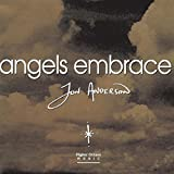 Angel's Embrace by Jon Anderson (1997-05-01)