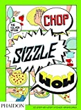 Tara Stevens Chop, Sizzle, Wow: The Silver Spoon Comic Cookbook