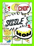 Chop, Sizzle, Wow: The Silver Spoon C...
