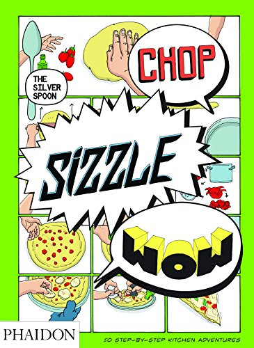 Chuleta, Sizzle, Wow: El cuchara de plata cómic Cookbook