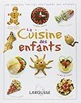 La cuisine des enfants : Des recettes...