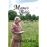 Mama's Bible (Oregon Trail)
