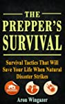 The Preppers Urban Survival Guide. 30...