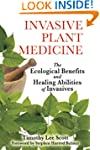Invasive Plant Medicine: The Ecologic...