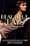 img - for Beautiful Days (Bright Young Things) book / textbook / text book