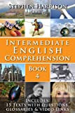 Intermediate English Comprehension - Book 4 (English Edition)