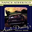 Aunt Dimity's Good Deed Audiobook by Nancy Atherton Narrated by Teri Clark Linden