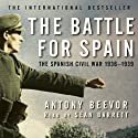 The Battle for Spain (       UNABRIDGED) by Antony Beevor Narrated by Sean Barrett