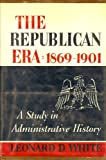 Image of The Republican Era: 1869-1901