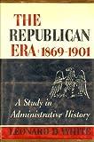 Image of The Republican Era: 1869-1901