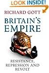 Britain's Empire: Resistance, Repress...