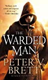 The Warded Man: Book One of The Demon Cycle (Demon Trilogy)