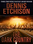 The Dark Country (English Edition)