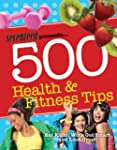 Seventeen 500 Health &amp; Fitness Tips:...
