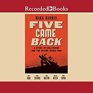 Five Came Back Audiobook