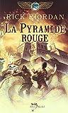 Kane chronicles - Tome 1: La pyramide rouge