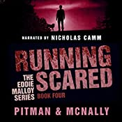 Running Scared: The Eddie Malloy Series, Book 4 | Richard Pitman, Joe McNally