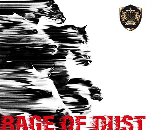 RAGE OF DUST(通常盤)