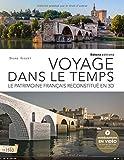 Voyage dans le temps : Le patrimoine français reconstitué en 3D...