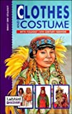 Clothes and Costumes (Discovery) (0721417892) by Alderton, David