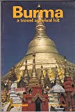Burma--a Travel Survival Kit. (086442017X) by Wheeler, Tony.