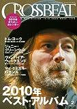 CROSSBEAT (クロスビート) 2011年 02月号 [雑誌] [雑誌] / シンコーミュージック・エンタテイメント (刊)