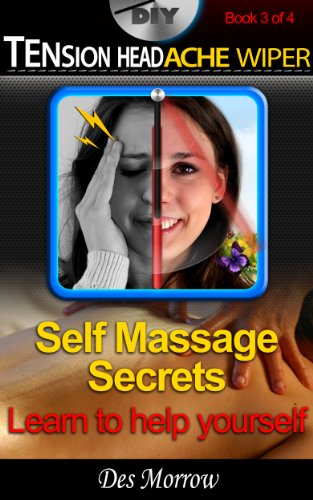 diy-tension-headache-wiper-self-massage-secrets