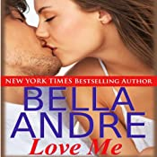 Love Me: A Sequel to Take Me | [Bella Andre]