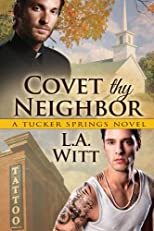 Covet Thy Neighbor (Tucker Springs)