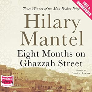 Eight Months on Ghazzah Street Audiobook
